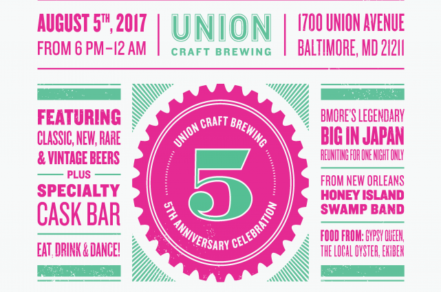 Union craft brewing union 39 s 5th anniversary celebration for Union craft brewing baltimore md